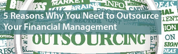 5-reasons-to-outsource-financial-management