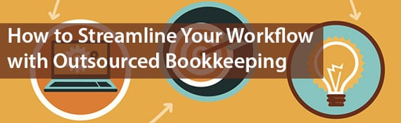 how-to-streamline-workflow-with-outsourced-bookkeeping