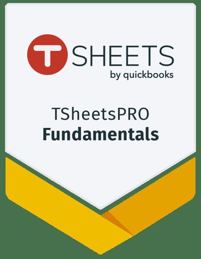 TSheetsPRO Fundamentals